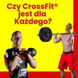 Czy CrossFit® jest dla każdego